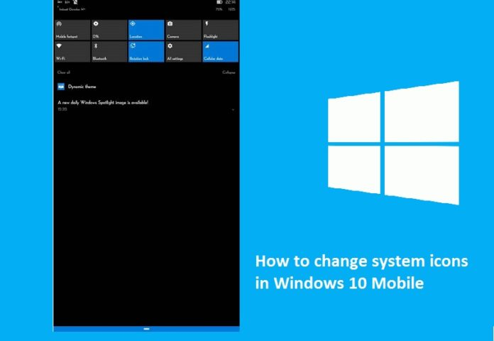 Change system icons in Windows 10 Mobile