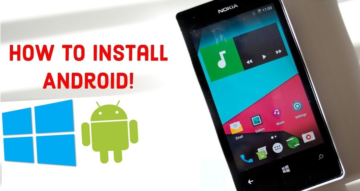 How to install Android on Lumia (Windows Phone) - Step by step
